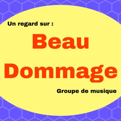 Découvrez le groupe de musique québécois Beau Dommage