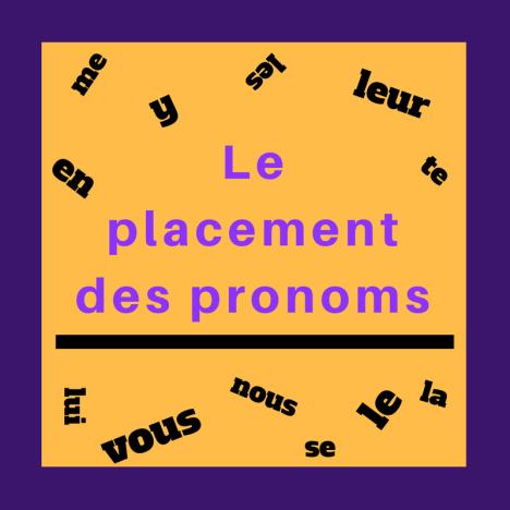 Posez-vous des questions parfois sur l'ordre des pronoms dans une phrase ?