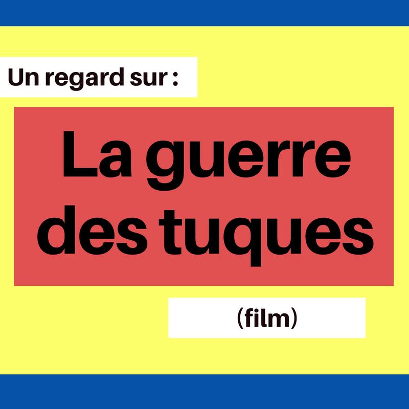 Découvrez ce film très connu au Québec : La guerre des tuques
