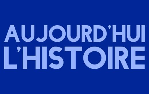 Découvrez cette émission de radio qui nous raconte des moments forts de l'histoire : Aujourd'hui l'histoire