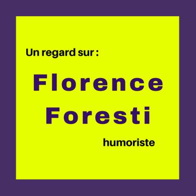 Découvrez le style comique de Florence Foresti.