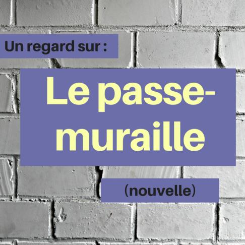 Découvrez cette nouvelle française qui met en scène un homme qui peut passer à travers des murs ! : Le passe-muraille