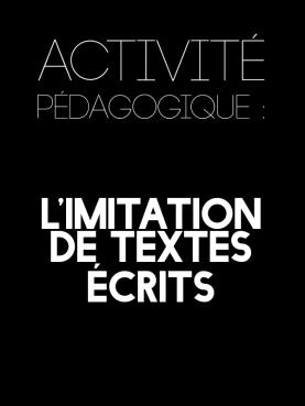 activite-pedagogique-imitation-en-actions-de-textes-ecrits