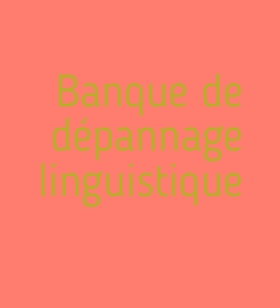 banque-de-depannage-linguistique
