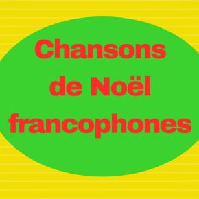 Découvrez des chansons de Noël en français !