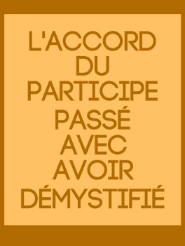accord-participe-passe-avoir-demystifie