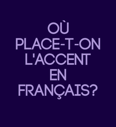 Il faut mettre l'accent tonique à la fin des mots en français !
