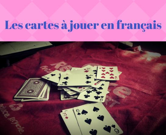 les-cartes-a-jouer-en-francais