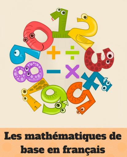 les-mathematiques-de-base-en-francais
