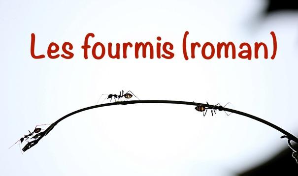 Un livre science-fiction français dans lequel on découvre la vraie vie des fourmis !