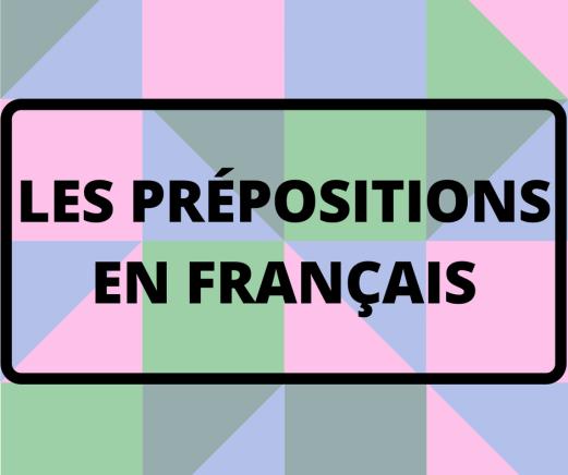 Révisez les prépositions principales en français, des images et une petite histoire !