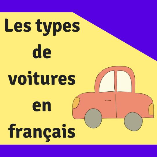 Quelques mots généraux de vocabulaire pour savoir comment nommer les automobiles