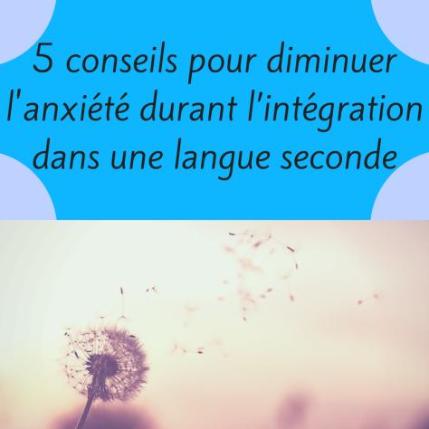 Découvrez comment réduire l'anxiété en apprenant une langue seconde