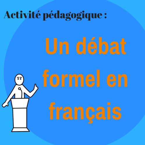 Préparez un débat en français !