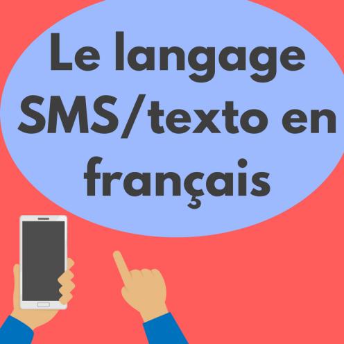 Pouvez-vous décoder le langage SMS/texto en français?