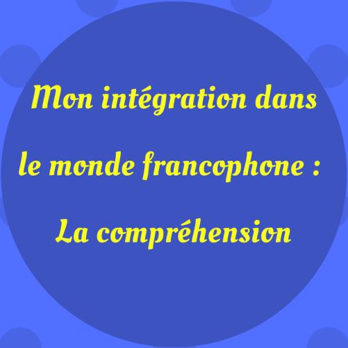 Mes améliorations dans mon niveau de compréhension en français dans les premiers mois