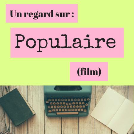 Découvrez le film Populaire et redécouvrez la machine à écrire !