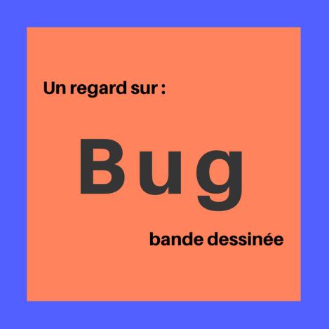 Découvrez cette bande dessinée de science-fiction dans laquelle Internet cesse d'exister ! : Bug