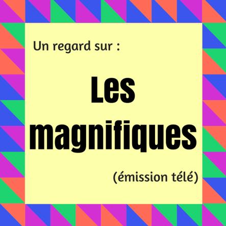 Découvrez les sketchs comiques de cette émission québécoise : Les magnifiques