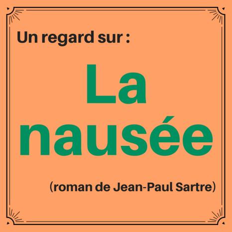 Découvrez ce classique de la littérature française : La nausée