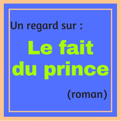 Découvrez le roman « Le fait du prince » d'Amélie Nothomb !