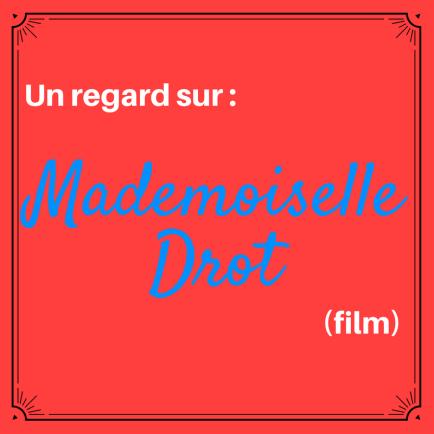 Découvrez ce téléfilm français avec une histoire qui se situe en France pendant la Seconde Guerre mondiale : Mademoiselle Drot