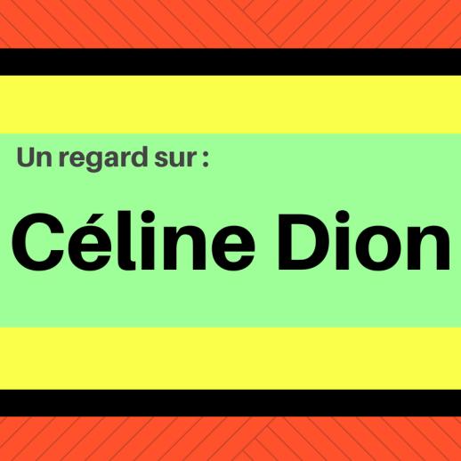 Découvrez les chansons francophones de Céline Dion !