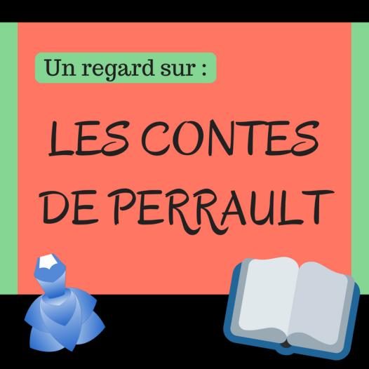 Découvrez les contes classiques de Charles Perrault !
