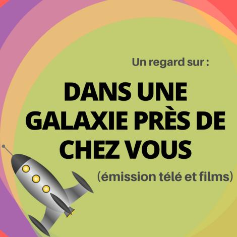 Découvrez cette série québécoise qui parodie des séries d'exploration spatiale : Dans une galaxie près de chez vous