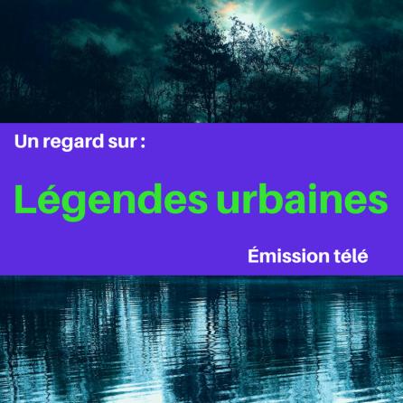 Découvrez des légendes urbaines populaires avec cette émission télé !