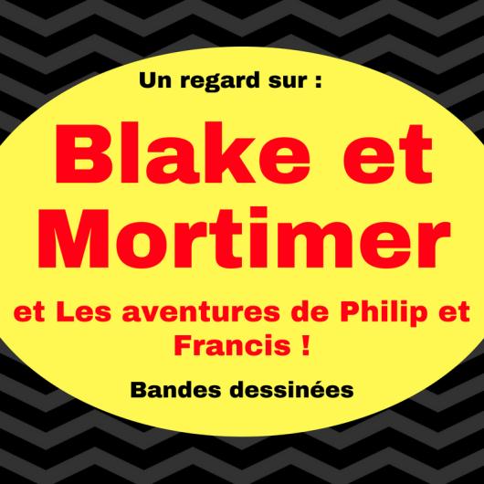 Découvrez Blake et Mortimer, un duo de bande dessinée très célèbre !