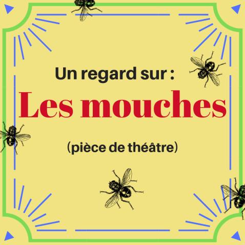 Avez-vous déjà lu la pièce de théâtre Les mouches de Jean-Paul Sartre ?