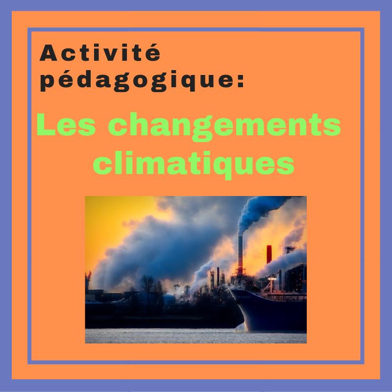 Faire découvrir le vocabulaire et les enjeux des changements climatiques avec cette activité de FLE.
