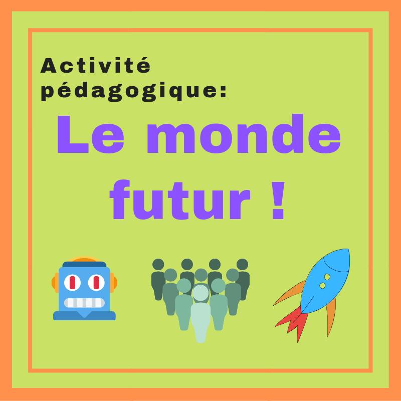 Parlez au futur simple avec cette activité pédagogique !