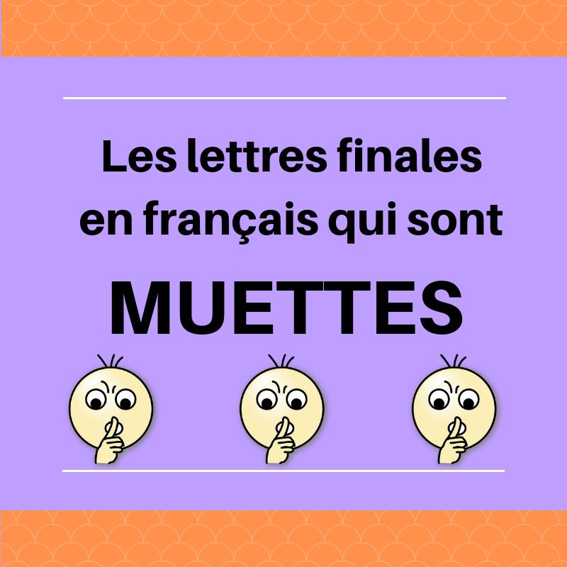 Apprenez quand il faut et quand il ne faut pas prononcer les lettres finales d'un mot en français