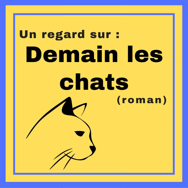 Découvrez ce roman d'anticipation qui réunit l'histoire des chats et l'histoire des humains ! : Demain les chats